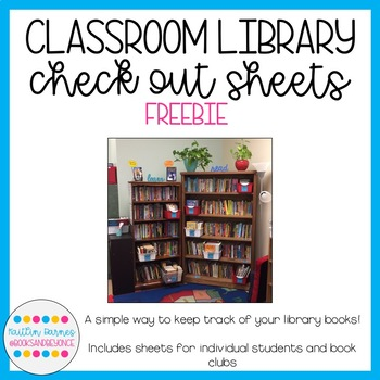 Classroom Library Check-Out Sheets (FREEBIE!)