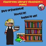 Classroom Library Checklist & Organization!