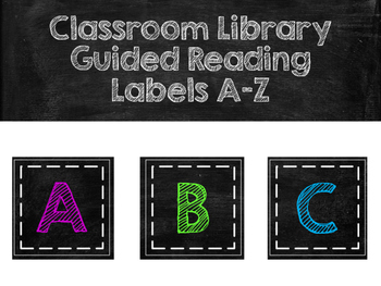 Classroom Library Guided Reading Level Labels (Chalk)
