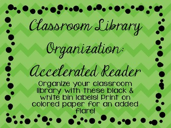Classroom Library Labels- Accelerated Reader