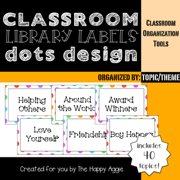 Classroom Library Labels: By Topic or Theme (Dots)
