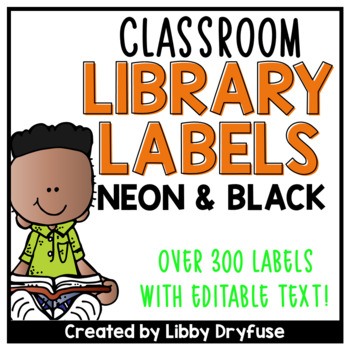 Classroom Library Labels EDITABLE for Bins & Books {Neon a