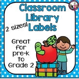 Classroom Library Labels for Pre-k to Grade 2!  Blank templates too!