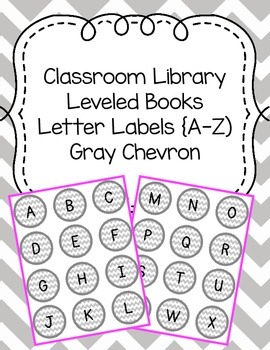 Classroom Library Leveled Books Letter Labels {A-Z) Gray Chevron