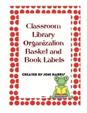 Classroom Library Organization - Basket and Book Labels