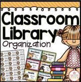 CLASSROOM LIBRARY ORGANIZATION - EDITABLE {BRIGHTS CLASSROOM DECOR}