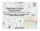 Classroom Library Organization Pack- Gray Chevron and Gray Dot Background