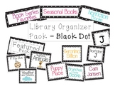 Classroom Library Organization Pack- Black Dot