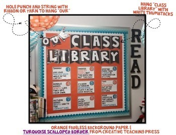 Classroom Library Rules [Orange & Turquoise] >> NOW EDITABLE!