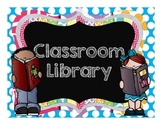 Classroom Library Sign FREEBIE