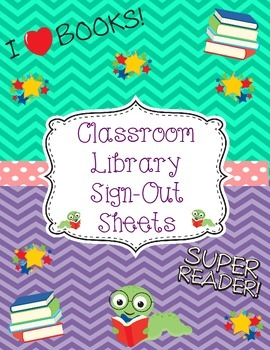 Classroom Library Sign-Out Sheets