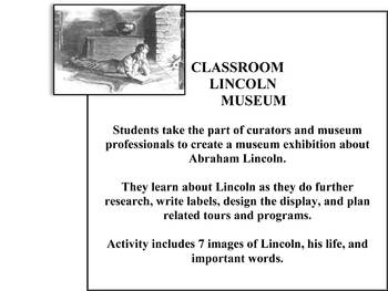 Classroom Lincoln Museum