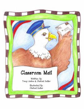 Classroom Mail - Letter Writing/Mail Center