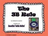 Classroom Management (3 B Rule)