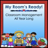 Classroom Management All Year Long!   Mega Bundle