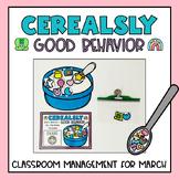 Classroom Management Behavior Reward System   Cereal   March