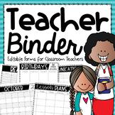Teacher Binder {Editable Forms for Classroom Management}