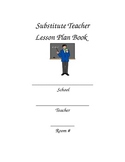 Classroom Management Bundle ( Sub Plan Binder, Behavior Notes, etc)