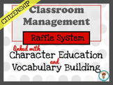 Classroom Management. Character Education: Citizenship.