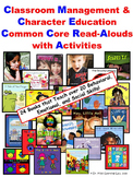 Classroom Management & Character Education Common Core Read-Alouds & Activities