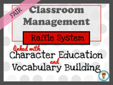 Classroom Management. Character Education: Fairness. Raffles