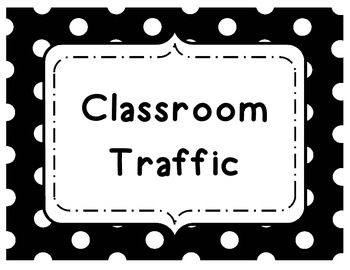 Classroom Management: Classroom Traffic Procedure