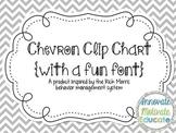Chevron Clip Chart {Fun Font}: a Behavior Management System