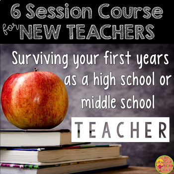 Classroom Management Course for New Middle and High School Teachers