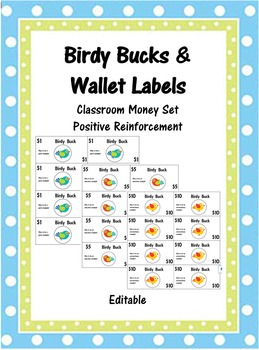 Birdy Bucks and Wallet Labels (Editable Classroom Manageme