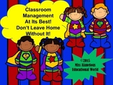 Classroom Management: Don't Leave Home Without It! Training Presentation
