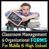 Classroom Management and Organizational Forms for Middle & High School