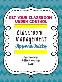Classroom Management: Get Your Class Under Control