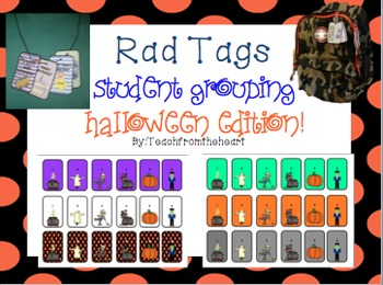 Classroom Management Halloween Themed Rad Tags (Student Grouping Edition)