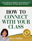 Classroom Management- How to Connect with your class.