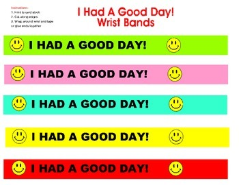 Classroom Management- I Had a Good Day Wrist Band