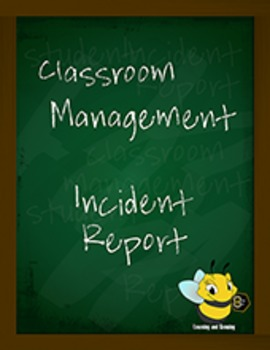 Classroom Management Incident Report-Upper Elementary Grades-Middle School