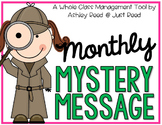 Classroom Management:  Monthly Mystery Messages