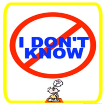 """Classroom Management- No """"I Can't"""" and No """"I Don't Know"""" Signs"""