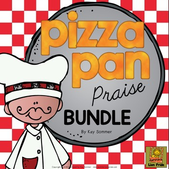 Classroom Management - Pizza Pan Praise - BUNDLE