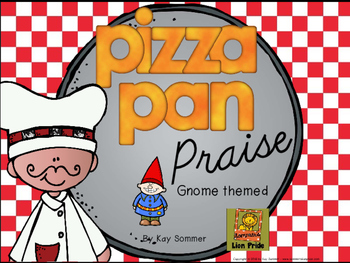Classroom Management - Pizza Pan Praise {gnome}