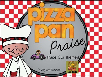 Classroom Management - Pizza Pan Praise {race car}