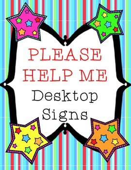 Classroom Management: Please Help Me Signs
