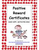 Classroom Management:  Positive Behavior Reward Certificates & Ideas