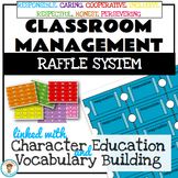 Classroom Management Raffle System. Character Education. Positive Reinforcement