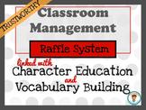 Classroom Management. Character Education: Trustworthy.  Raffles