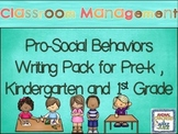 Classroom Management: Pro-social Behavior Writing Pack for Early Childhood