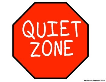 Classroom Management- Quiet Zone Signs & Reading Stop ...