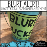 Classroom Management Resource: Blurting Out (Editable!)