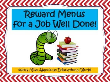 Classroom Management ~ Reward Menus for a Job Well Done!