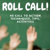 """Classroom Management """"Role Call"""" Over 40 Call-To-Action Ac"""